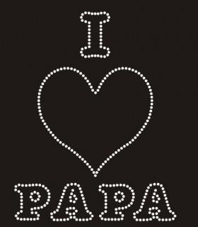 TRANSFER STRASS I LOVE PAPA 14*18CMS