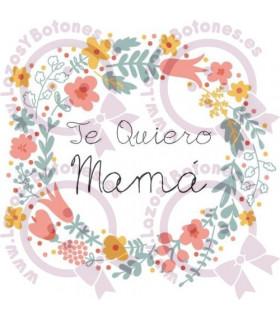 DÍA DE LA MADRE - TE QUIERO MAMÁ