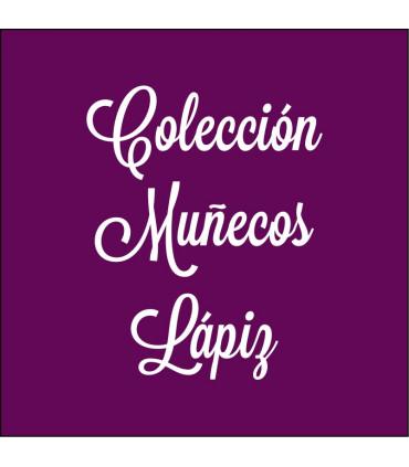 COLECCIÓN MUÑECOS LÁPIZ